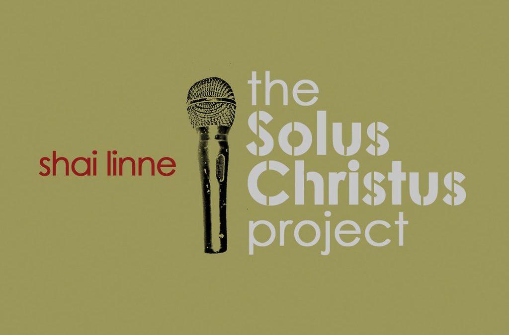 The Solus Christus Project
