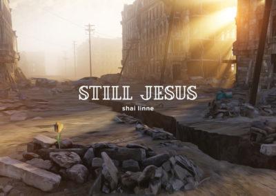 Still Jesus